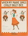 When my Marie sings chilly billy bee 1910.jpg
