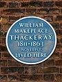 William Makepeace Thackeray, 1811-1863 novelist, lived here.jpg