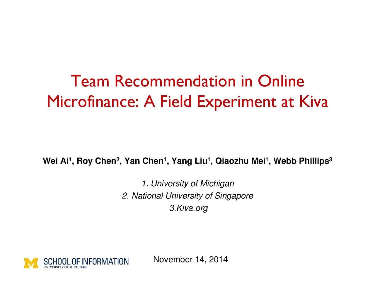 Team Recommendation: File:YanChen Kiva Team Recommendation 2014 1114 WMF.pdf