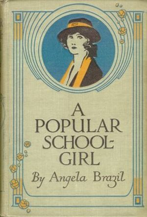 Angela Brazil - Cover of A Popular Schoolgirl from a 1921 US edition