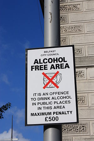 Alcohol law - A warning sign in Belfast, Northern Ireland