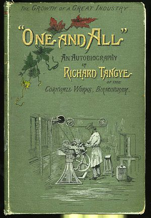 "Richard Tangye - Cover of Tangye's autobiography ""One and All""."