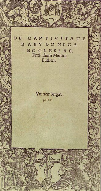 Transubstantiation - Title page of Martin Luther's De Captivitate Babylonica Ecclesiae