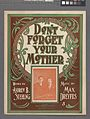 Don't forget your mother (and the dear old home) (NYPL Hades-608845-1256155).jpg