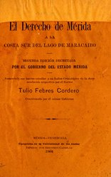 Tulio Febres Cordero: Español: El Derecho de Mérida a la costa sur del lago de Maracaibo