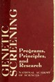 Genetic screening - programs, principles, and research (IA geneticscreening00nati).pdf