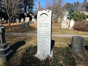 Lysander Spooner - Spooner's tombstone, he is interred in the historic Forest Hills Cemetery