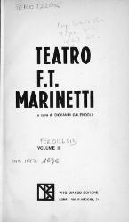 Filippo Tommaso Marinetti: Teatro