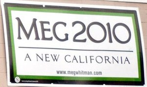 Meg Whitman - Whitman's campaign sign for Governor of California
