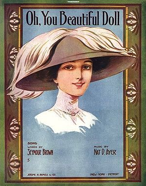 "Baby Doll Jacobson - Sheet music for the popular song, ""Oh, You Beautiful Doll"", first published in 1911."