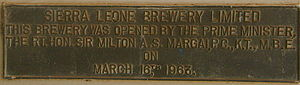 Sierra Leone Brewery Limited - A Brass plaque recording the opening of the Sierra Leone Brewery by Sir Milton Margai on the 16 March 1963