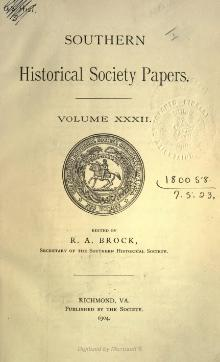 Southern Historical Society Papers volume 32.djvu