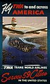 TWA Serves 59 Cities Poster (19291818539).jpg