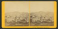 Telegraph Hill, San Francisco, Cal, from Robert N. Dennis collection of stereoscopic views 4.png