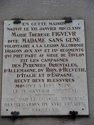 Marie-Thérèse Figueur - Plaque erected in 1907 at Talmay. On 16 January 1774 Marie Thérèse Figueur, called Madame Sans-Gêne, was born in this house.