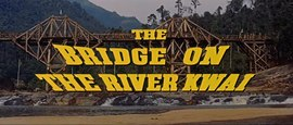 Archivo:The Bridge On The River Kwai (1957) - Trailer.webm
