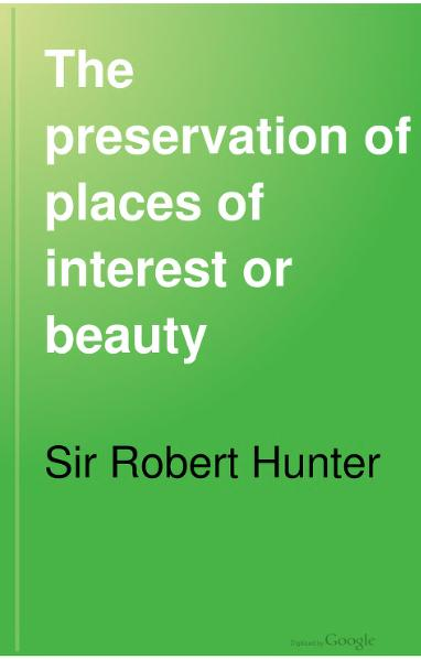 File:The Preservation of Places of Interest or Beauty, 1907.djvu