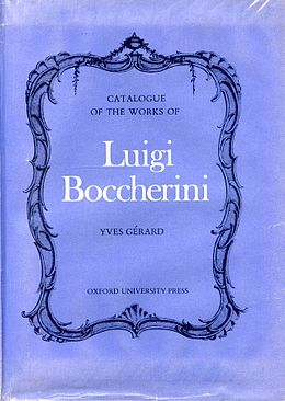 Thematic, Bibliographical, and critical Catalogue of the Works of Luigi Boccherini by Yves Gérard (1969).jpg
