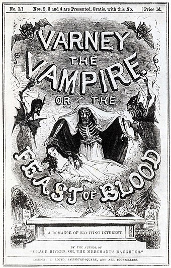 Cover from one of the original serialized editions of Varney the Vampire, an influential publication in the development of the modern vampire genre. Varney the Vampire or the Feast of Blood.jpg