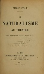 Émile Zola: Le Naturalisme au théâtre
