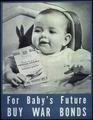 """For Baby's Future Buy War Bonds"" - NARA - 514279.tif"