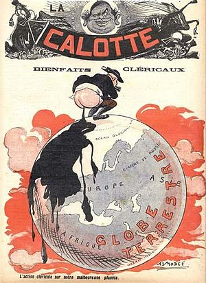 "La Calotte - ""The clerical action on our unfortunate planet"", illustration of the newspaper La Calotte (Asmodée, 1908)."