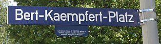 Bert Kaempfert - Street sign for Bert-Kaempfert-Platz, a street in Hamburg, Germany named in Kaempfert's honour.
