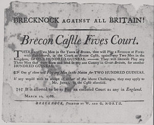 Welsh handball - Brecknock against all Britain! Brecon Castle Fives Court A Pêl-law challenge for prize money by two local champions referring to the game by the English name of Fives (1786)