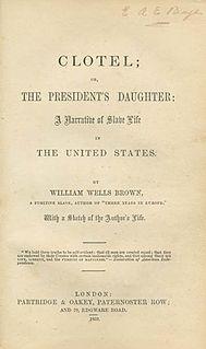 <i>Clotel</i> Novel by William Wells Brown