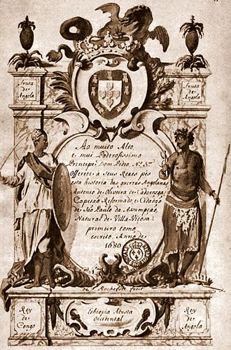 Luanda - General history of Angolan wars of António de Oliveira de Cadornega, written in 1680.