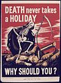 Death never takes a Holiday. Why should You^ - NARA - 534678.jpg