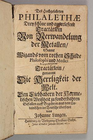 Eirenaeus Philalethes - Drey schöne und auserlesene Tractätlein von Verwandelung der Metallen, 1675