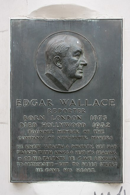 Plaque in Fleet Street, London, commemorating Edgar Wallace who worked there as for the Daily Mail before finding fame as an author. Edgar Wallace plaque, Fleet Street.jpg