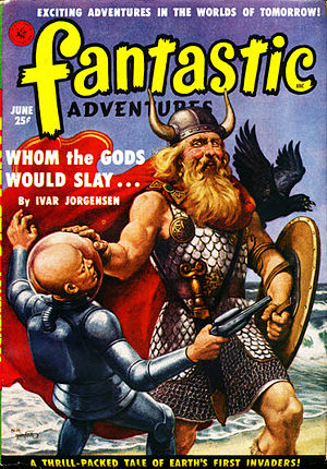 "Paul W. Fairman - Fairman's short novel ""Whom The Gods Would Slay"" was the cover story in the June 1951 issue of Fantastic Adventures, but would not appear in book form until 1968"