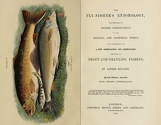 Recreational fishing - The Fly-fisher's Entomology by Alfred Ronalds had a great influence on the development of fly fishing when it was first published in 1836.