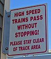 High-speed train warning sign at Kingston, RI, train station.jpg