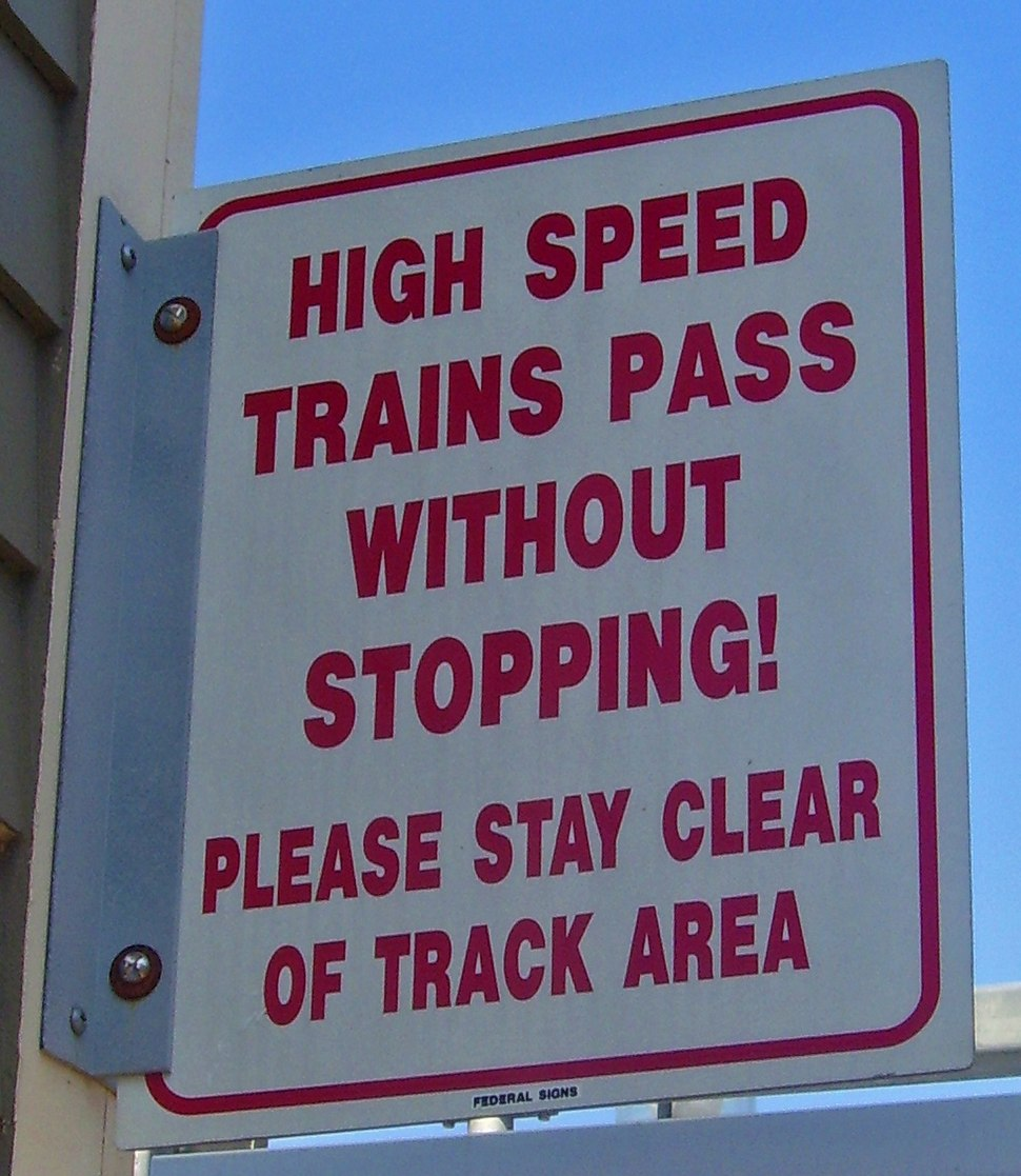 High-speed train warning sign at Kingston, RI, train station