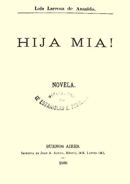 File:Hija mia - Lola Larrosa de Ansaldo.pdf