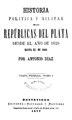 Historia política y militar de las Repúblicas del Plata - Antonio Diaz (parte primera tomos 1 y 2).pdf
