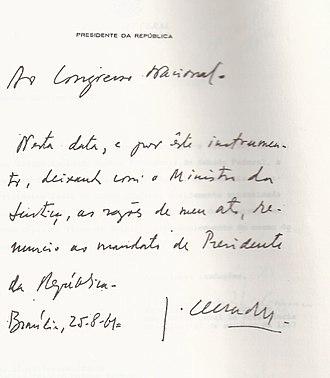 Jânio Quadros - Quadros' resignation letter