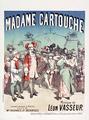 Madame Cartouche Léon Vasseur Enoch Costallat 1886.png