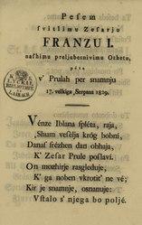 Slovenščina: Pesem svitlimu zesarju Franzu I. nashimu preljubesnivimu ozhetu