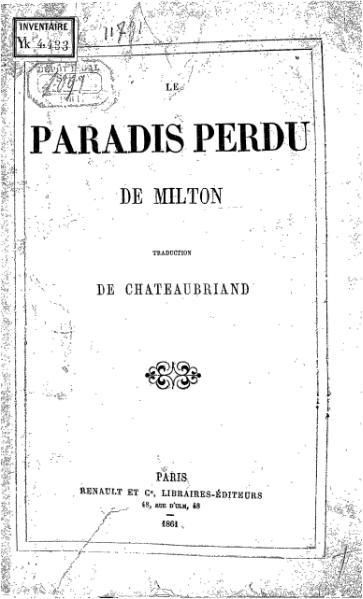 File:Milton - Le Paradis perdu, trad. de Chateaubriand, Renault et Cie, 1861.djvu