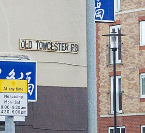 Cotton End, Northampton - Image: Old Towcester Road name plate, Northampton