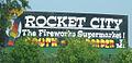South of the Border sign 7 - Rocket City The Fireworks Supermarket.JPG