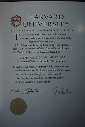 Master of Public Administration - Example of a diploma from Harvard University conferring the MPA degree. It belongs to Felipe Calderón, former president of Mexico.