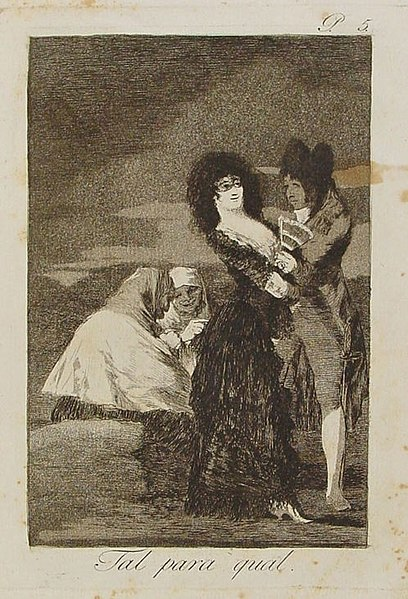 Los caprichos de Goya 408px-Tal_para_cual
