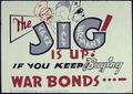 The Jig is Up If You Keep Buying War Bonds - NARA - 534025.tif