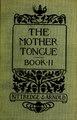 The Mother Tongue Book 2- An Elementary English Grammar (IA mothertonguebook00kitt).pdf