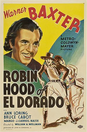 Robin Hood of El Dorado (film) - Image: The Robin Hood of El Dorado Film Poster